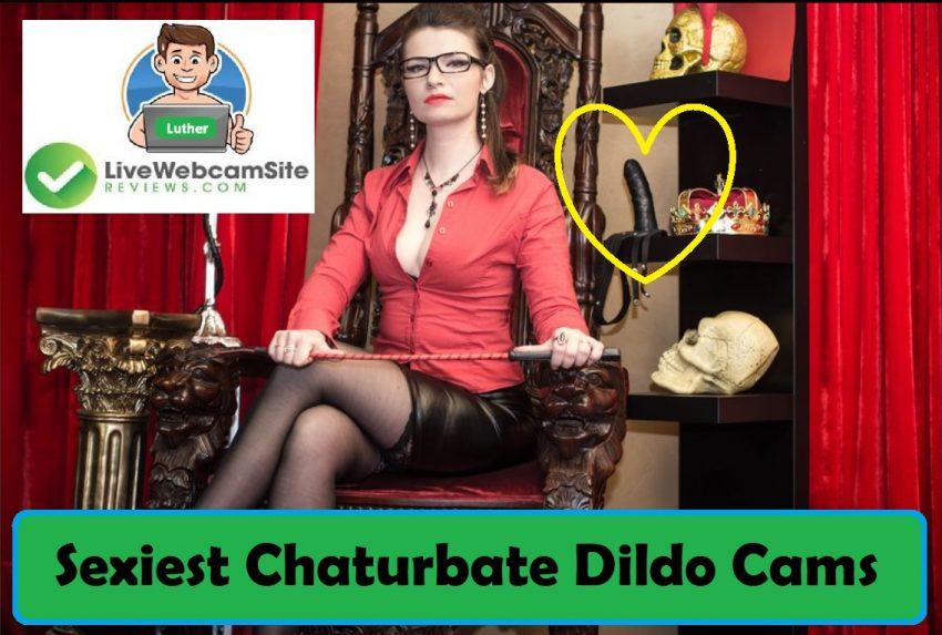 Chaturbate Dildo